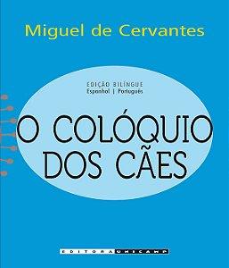 Coloquio Dos Caes, O