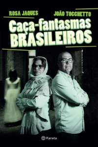 Caça-fantasmas Brasileiro