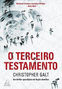 O Terceiro Testamento: Um Thriller ApocalÍptico De Ficção CientÍfica.