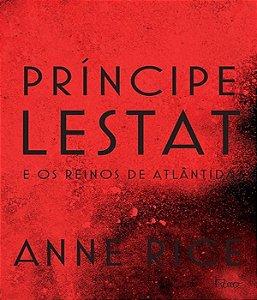 PrÍncipe Lestat E Os Reinos De Atlântida