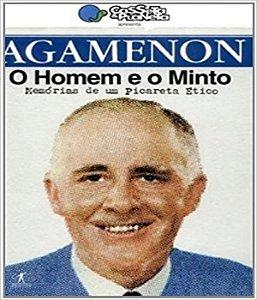 Agamenon - O Homem E O Minto