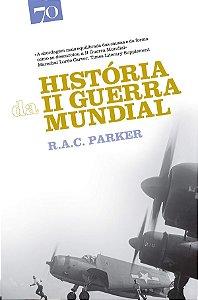 Historia Da Ii Guerra Mundial - 3 Ed