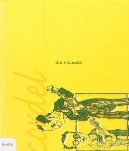 Cordel: Zé Vicente