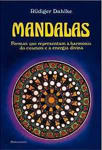 Mandalas: Formas Wue Representam Harmonia Do Cosmos E A Energia Divina