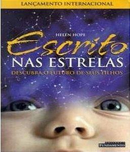 Escrito Nas Estrelas - Descubra O Futuro De Seus Filhos