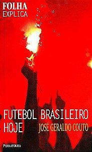 Futebol Brasileiro Hoje - Folha Explica