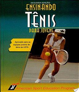 Ensinando Tenis Para Jovens - 02 Ed