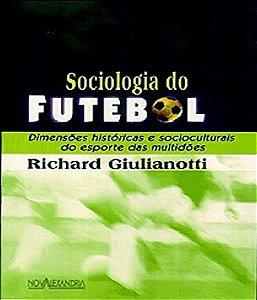 Sociologia Do Futebol - 02 Ed