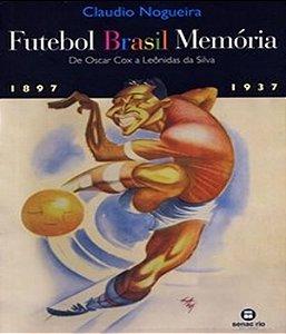 Futebol Brasil Memoria