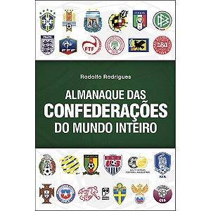 Almanaque Das Confederações Do Mundo Inteiro