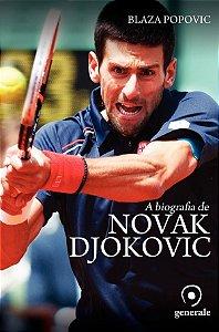A Biografia De Novak Djokovic