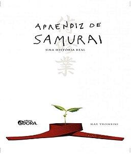 Aprendiz De Samurai: Uma História Real