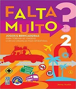 Falta Muito - Vol 02 - 02 Ed