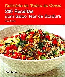 200 Receitas Com Baixo Teor De Gordura