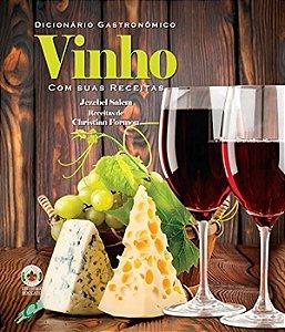 Dicionário GastronÔmico - Vinho Com Suas Receitas