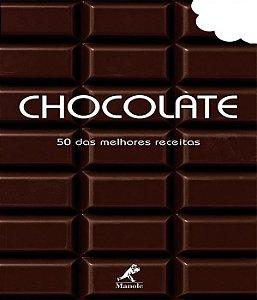 Chocolate - 50 Das Melhores Receitas