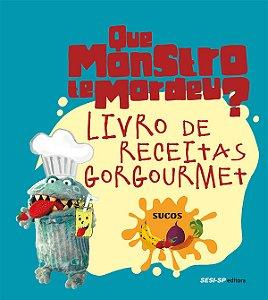 Livro De Receitas Gorgourmet: Sucos