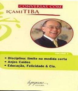 Conversas Com Icami Tiba - Vol 03 - Livro De Bolso