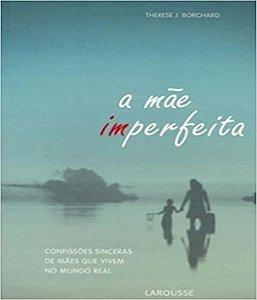 Mae Imperfeita, A