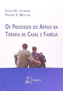 Processos Do Apego Na Terapia De Casal E Familia