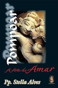 Pompoar: A Arte De Amar