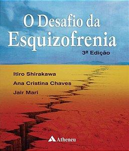 Desafio Da Esquizofrenia, O - 03 Ed