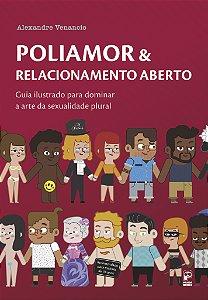 Poliamor & Relacionamento Aberto