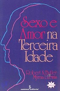 Sexo E Amor Na Terceira Idade