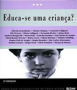 Educa-se Uma Crianca?
