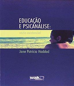 Educacao E Psicanalise: Vazio Existencial
