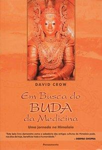 Em Busca Do Buda Da Medicina