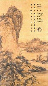 O Mosteiro De Shaolin: História, Religião E As Artes Marciais Chinesas