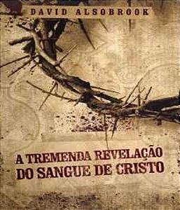 Tremenda Revelacao Do Sangue De Cristo, A