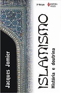 Islamismo: História E Doutrina