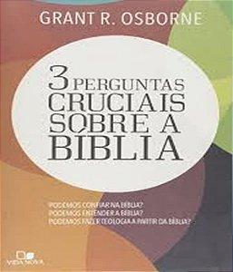 Tres Perguntas Cruciais Sobre A Biblia