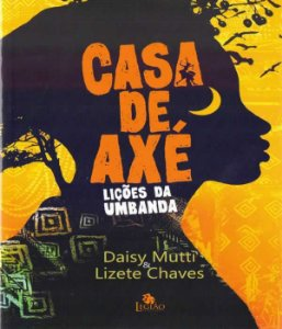 Casa De Axe - Licoes De Umbanda