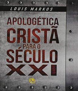Apologetica Crista Para O Seculo Xxi