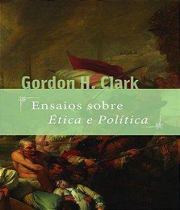 Ensaios Sobre Etica E Politica