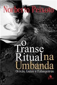 Transe Ritual Na Umbanda, O