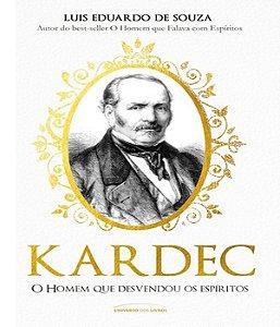 Kardec - O Homem Que Desvendou Os Espiritos