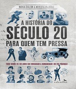 Historia Do Seculo 20 Para Quem Tem Pressa, A