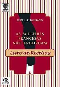 Mulheres Francesas Nao Engordam - Livro de Receitas