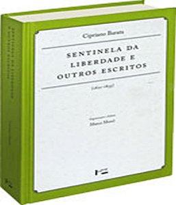 SENTINELA DA LIBERDADE E OUTROS ESCRITOS