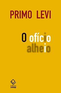 O OFÍCIO ALHEIO