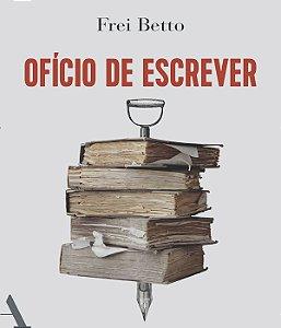 OFÍCIO DE ESCREVER