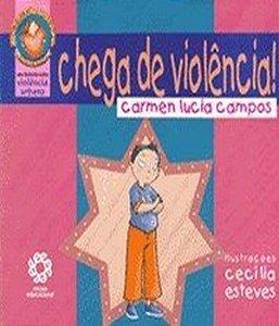 CHEGA DE VIOLENCIA!