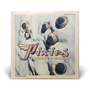 LP Pixies - Trompe le Monde (Importado)