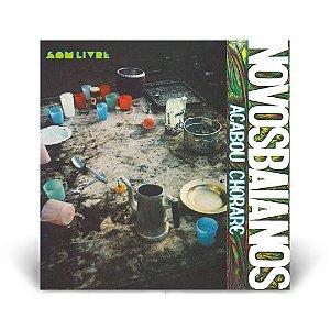 LP Novos Baianos - Acabou Chorare
