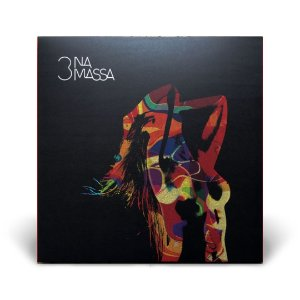 LP 3 Na Massa - Na Confraria Das Sedutoras (180 gramas)