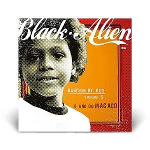LP Black Alien - Babylon By Gus Volume 1 O Ano do Macaco